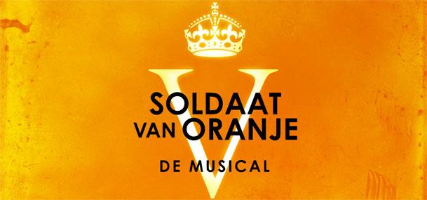Soldaat van Oranje – De Musical nú t/m mei