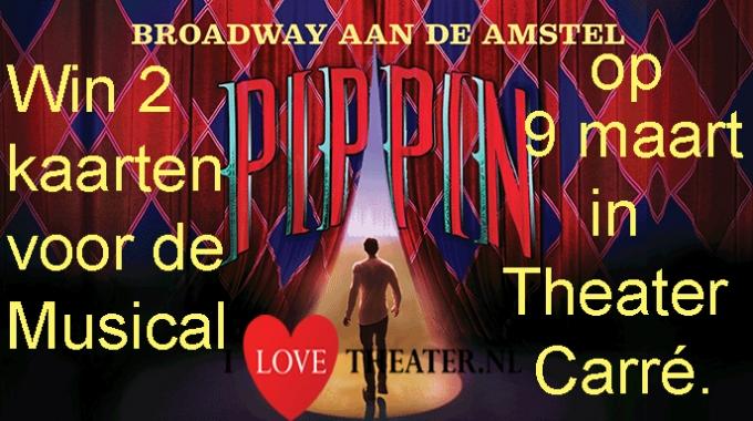 Win 2 kaarten voor de Musical PIPPIN op 9 maart in Theater Carré