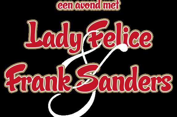 Een avond met Lady Felice & Frank Sanders