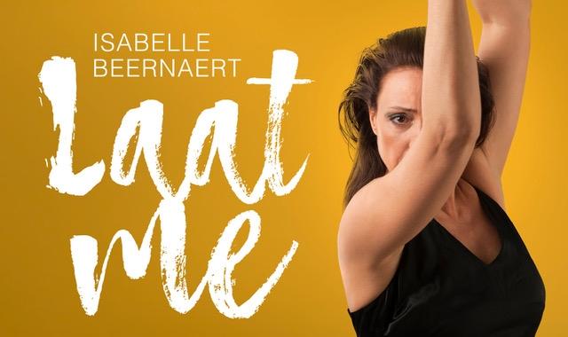 Isabelle Beernaert brengt ode aan grootmeesters van het Nederlandstalig chanson in dansvoorstelling  'Laat me'